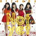 【オリコン加盟店】Type-A★DVD付■送料無料■Not yet CD+DVD【already】14/4/23発売【楽ギフ_包装選択】
