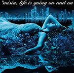 オリコン加盟店 ▼通常盤■MISIACD Lifeisgoingonandon 18/12/26発売 楽ギフ_包装選択