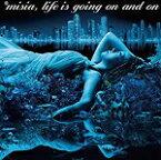 【オリコン加盟店】▼通常盤■MISIA CD【Life is going on and on】18/12/26発売【楽ギフ_包装選択】