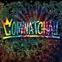 【オリコン加盟店】★通常盤[初回仕様/取]★カラーケース仕様■WANIMA CD【COMINATCHA!!】19/10/23発売【楽ギフ_包装選択】