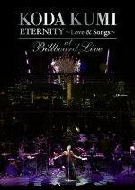邦楽, ロック・ポップス 10OFF DVDKODA KUMI ETERNITY Love Songsat Billboard Live11223