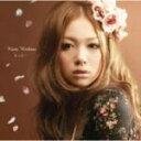 ■西野カナ CD【もっと…】09/10/21発売