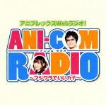 ■藤原啓治&阿澄佳奈 CD【ANI-COM RADIO 〜フジワラでいいカナ〜DJCD】09/3/18発売【smtb-td】