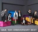 【オリコン加盟店】■AAA 2CD+DVD【AAA 10th ANNIVERSARY BEST】15/9/16発売【楽ギフ_包装選択】