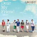 初回生産限定盤★ジャケットB★ボーナストラック収録+生写真[外付]■U-KISS CD【Dear My Fr...