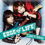 EDGE of LIFE CD【Can't Stop】14/8/13発売【楽ギフ_包装選択】