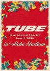 【オリコン加盟店】送料無料■TUBE 2DVD【TUBE LIVE AROUND SPECIAL June.1.2000 in ALOHA STADIUM】13/7/17発売【楽ギフ_包装選択】