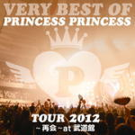 免運費的■PRINCESS PRINCESS CD[VERY BEST OF PRINCESS PRINCESS TOUR 2012~再會~at武蕓館]13/3/27開始銷售[輕鬆的gifu_包裝選擇][05P03Sep16]