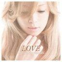 数量限定シリアル入アクセスカード封入■浜崎あゆみ CD【LOVE】12/11/8発売