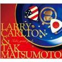 ■送料無料■Larry Carlton & Tak Matsumoto(B'z) CD【TAKE YOUR PICK】10/6/2発売【smtb-td】