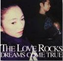 ■送料無料■DREAMS COME TRUE CD【THE LOVE ROCKS】通常盤 2/22