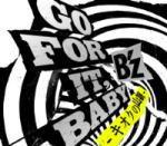 即発送!初回限定盤★応募抽選カード入■B'z CD+DVD【GO FOR IT, BABY -キオクの山脈-】12/4/4発売