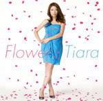 【オリコン加盟店】初回限定盤[取寄せ]■送料無料■Tiara CD+DVD【Flower】12/1/25発売【楽ギフ_包装選択】