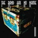 送料無料!THE BAND HAS NO NAME CD【II-two】7/20発売
