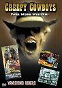 AJIMURA-SHOPで買える「【中古】【輸入品・未使用】Creepy Cowboys: Four Weird Westerns [DVD] [Import]」の画像です。価格は12,800円になります。