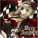 Deep Impact / Starry Garden 発売日:2014-04-27