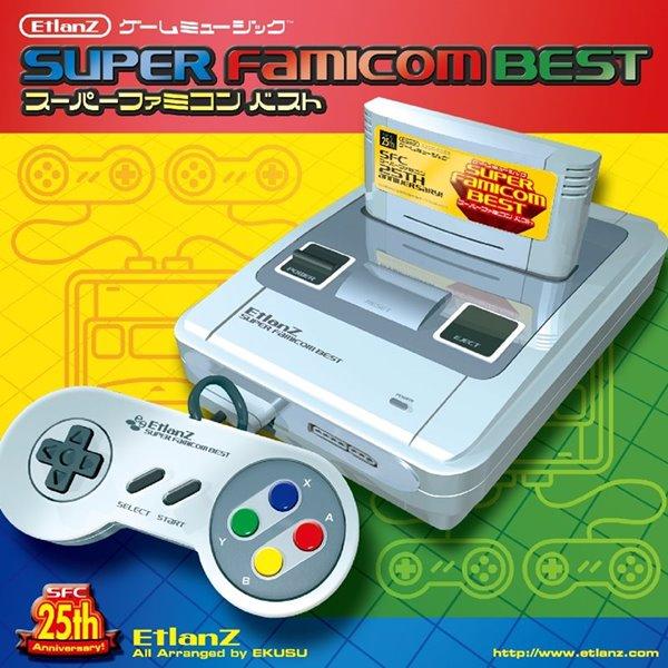 ゲームミュージック, その他 SUPER FAMICOM BEST EtlanZ :2014-12-30