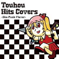 【新品】TouhouHitsCovers—SkaPunkFlavor—/IOSYS入荷予定:2016年08月頃