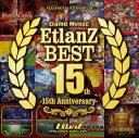 Game Music EtlanZ BEST -15th Anniversary- / EtlanZ 入荷予定:2016年12月頃