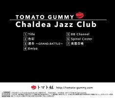 【新品】ChaldeaJazzClub/トマト組発売日:2017-08-14