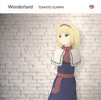 【新品】Wonderland/トマト組発売日:2018年05月06日