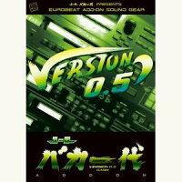 【EurobeatUnion】ユーロバカ一代VERSION0.5DASH