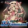 【Eurobeat Union】THE BEST TOHO EURO OF DJ Command
