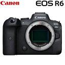 キヤノン EOS R6 フルサイズミラーレス一眼 ボディー デジタル一眼カメラ EOSR6 CANON【送料無料】【KK9N0D18P】