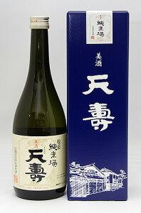 天寿酒造 純米酒 美酒 天寿 720ml