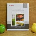 バイタミックス 750用 レシピ本 英文 Vitamix introduction to high performance blending book