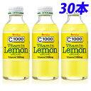 C1000 ビタミンレモン 140ml 30本