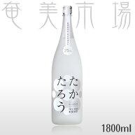 【朝日酒造】たかたろう25度1.8l