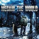 "【CD】 和み/""MEGAHI THE WORLD"" 2nd..."