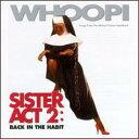 【輸入盤CD】Soundtrack / Sister Act 2: Back In The Habit(天使にラブ・ソングを2)