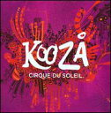 【メール便送料無料】Cirque Du Soleil / Kooza (輸入盤CD) (シルク・ドゥ・ソレイユ)
