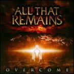 【メール便送料無料】All That Remains / Overcome (輸入盤CD) (オール・ザット・リメインズ)