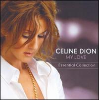 【メール便送料無料】Celine Dion / My Love: Essential Collection (輸入盤CD)(セリーヌ・ディオン)