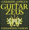 【メール便送料無料】Carmine Appice / Carmine Appice's Guitar Zeus: Conquering Heroes (輸入盤CD) (カーマイン・アピス)