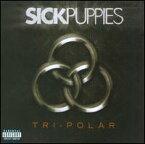【輸入盤CD】【ネコポス送料無料】Sick Puppies / Tri-Polar (シック・パピーズ)