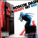 【Aポイント+メール便送料無料】ロスコー・ダッシュ Roscoe Dash / Ready To Go (輸入盤CD)【I...