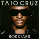 【Aポイント+メール便送料無料】タイオ・クルーズ Taio Cruz / Rokstarr (輸入盤CD)【YDKG-u】