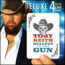 【Aポイント+メール便送料無料】トビー・キース Toby Keith / Bullets In The Gun (Deluxe Edi...