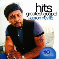 Aaron Neville/Greatest Gospel Hits(進口盤CD)(Aaron Neville)