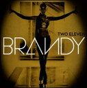 【Aポイント+メール便送料無料】ブランディ Brandy / Two Eleven (Deluxe Edition) (輸入盤CD)...