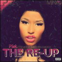 【Aポイント付】ニッキー・ミナージュ Nicki Minaj / Pink Friday: Roman Reloaded Re-Up (w/D...