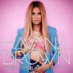 【メール便送料無料】Havana Brown / When The Lights Go Out (輸入盤CD)(ハヴァナ・ブラウン)