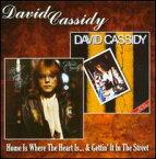 【メール便送料無料】David Cassidy / Home Is Where The Heart Is/Getting It In Street (輸入盤CD)(デヴィッド・キャシディ)