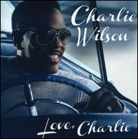 CharlieWilson/LoveCharlie(輸入盤CD)【YDKG-u】【I2013/1/29発売】