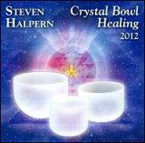 【メール便送料無料】Steven Halpern / Crystal Bowl Healing 2012 (輸入盤CD)(スティーヴン・ハルパーン)【癒し】