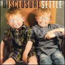 【Aポイント+メール便送料無料】ディスクロージャー Disclosure / Settle (輸入盤CD)【I2013/6...